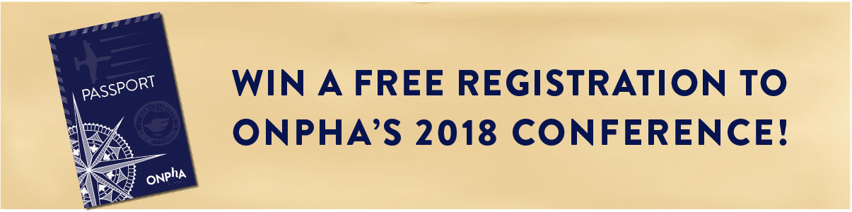 Win a free registration to ONPHA's 2018 conference!
