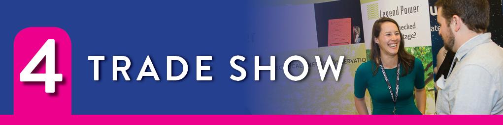 4. Trade Show