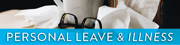 Personal Leave and Illness