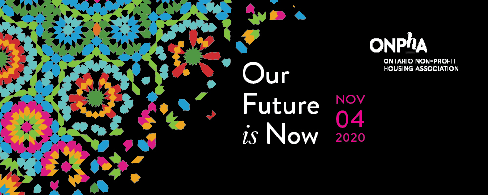 ONPHA Conference logo: Our Future is Now. Nov 4, 2020.