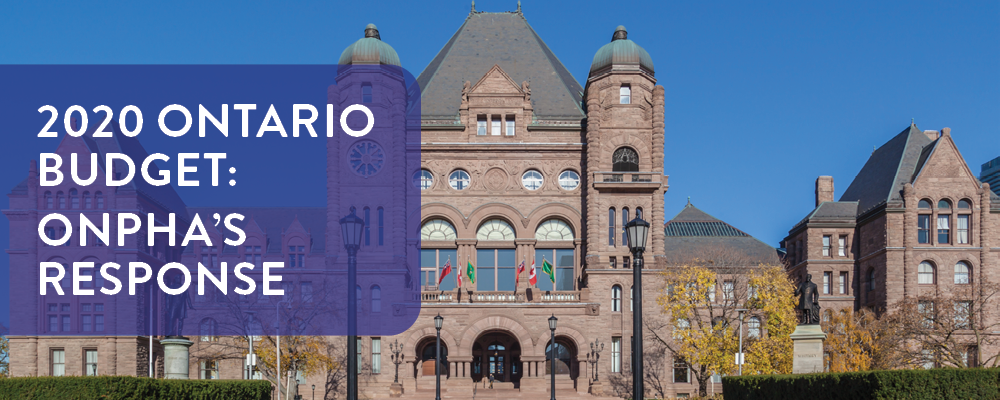 Image: Queen's Park; text: 2020 Ontario Budget: ONPHA's response