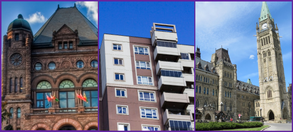Images left to right: Ontario Legislature at Queen's Park; a high rise apartment building; Canadian Parliament buildings in Ottawa