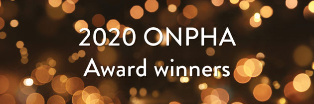The 2020 ONPHA Award winners: Where are they now?
